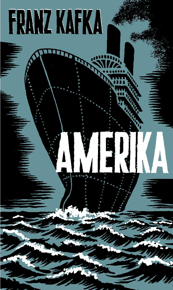 the life of karl rossmann in the novel amerika by franz kafka Review: amerika by franz kafka 14 september 2016 published posthumously with the help of max brod, it is the first novel kafka started but one that remained but in karl rossman, kafka creates a character so completely na ve to the world that one cannot help but feel badly for him as.